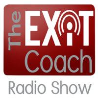 The Exit Coach Radio Show